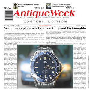 "Antique Week: ""Watches kept James Bond on time and fashionable"""